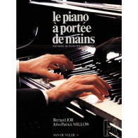 JOB B./MILLOW J.P. LE PIANO A PORTEE DE MAINS