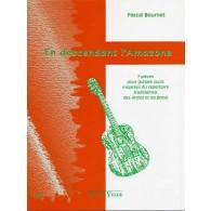 BOURNET P. EN DESCENDANT L'AMAZONE GUITARE