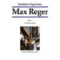REGER M. OEUVRE COMPLETE VOL 7 ORGUE