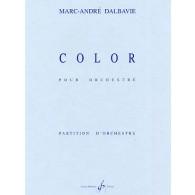 DALBAVIE M.A. COLOR PARTITION ORCHESTRE + CD