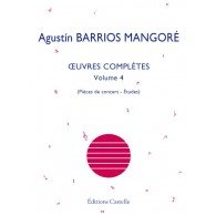 BARRIOS MANGORE A. OEUVRES COMPLETES VOL 4 GUITARE