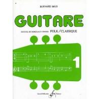 BIGO B. RECUEIL DE MORCEAUX CHOISIS VOL 1 GUITARE FOLK TABLATURE SOLFEGE