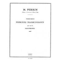 PERRIN M. 22 EXERCICES TRANSCENDANTS SAXOPHONE