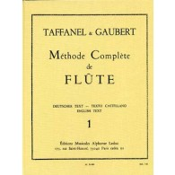 TAFFANEL/GAUBERT METHODE COMPLETE DE FLUTE VOL 1