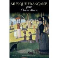 MUSIQUE FRANCAISE CHOEUR MIXTE