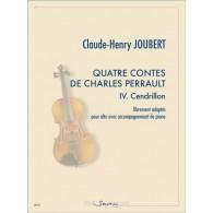 JOUBERT C.H. QUATRE CONTES DE CHARLES PERRAULT: CENDRILLON ALTO