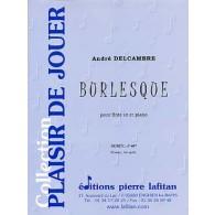 DELCAMBRE A. BURLESQUE FLUTE