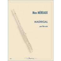 MEREAUX M. MADRIGAL FLUTE SOLO