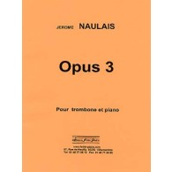 NAULAIS J. OPUS 3 TROMBONE