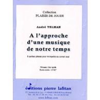 TELMAN A. A L'APPROCHE D'UNE MUSIQUE DE NOTRE TEMPS TROMPETTE OU CORNET SOLO