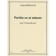 BERNAUD A. PARTITA UT MINEUR VIOLONCELLE SOLO