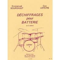 BOURSAULT E./LEFEVRE G.  DECHIFFRAGES POUR BATTERIE CAHIER 1