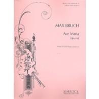 BRUCH M. AVE MARIA OP 61 VIOLONCELLE OU VIOLON