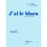 GALIEGUE J.M./NAULAIS J. J'AI LE BLUES TROMBONE