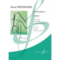 WIENIAVSKI H. L'ECOLE MODERNE OP 10 CAPRICES OP 18 CLARINETTE