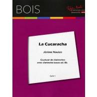 NAULAIS J. LA CUCARACHA QUATUOR DE CLARINETTES