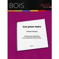 NAULAIS J. LES YEUX NOIRS QUATUOR DE CLARINETTES