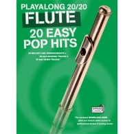 PLAYALONG 20/20 FLUTE 20 EASY POP HITS