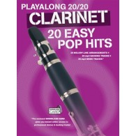 PLAYALONG 20/20 CLARINET 20 EASY POP HITS CLARINETTE