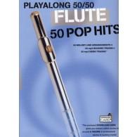 PLAYALONG 50/50 50 POP HITS FLUTE