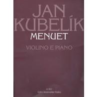 KUBELIK J. MENUET VIOLON