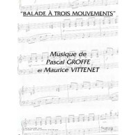 GROFFE P./VITTENET M. BALADE A TROIS MOUVEMENTS ACCORDEON