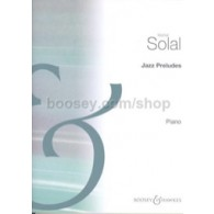 SOLAL M. JAZZ PRELUDES PIANO