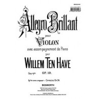 TEN HAVE W. ALLEGRO BRILLANT OP 19 VIOLON