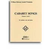 BOLCOM W. / WEINSTEIN A. CHANSONS DE CABARET VOL 1 ET 2 CHANT PIANO