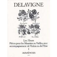 DELAVIGNE P. LES FLEURS OP 4 VOL 1 FLUTES A BEC