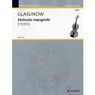 GLAZOUNOV A. SERENADE ESPAGNOLE VIOLON