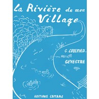 COULPIED-SEVESTRE G. LA RIVIERE DE MON VILLAGE PIANO
