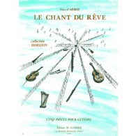 ARROS (D') Y. LE CHANT DU REVE GUITARE