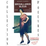 CHARRON J. BROUILLARDS BLEUS COR OU VIOLONCELLE ET GUITARE