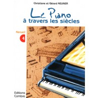 MEUNIER G.ET C. LE PIANO A TRAVERS LES SIECLES VOL 3 PIANO
