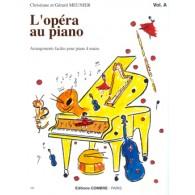 MEUNIER C. ET G. L'OPERA AU PIANO VOL A PIANO 4 MAINS