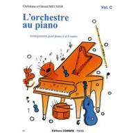 MEUNIER C. ET G. L'ORCHESTRE AU PIANO VOL C PIANO 4 MAINS