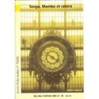 KALKE E.T. TANGO MAMBO CETERA 3 VIOLONS
