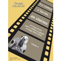DELERUE G. LE VIOLON S'INVITE AU CINEMA VOL 2 VIOLON