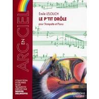LELOUCH E.  LE P'TIT DROLE TROMPETTE