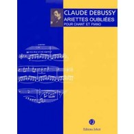 DEBUSSY C. ARIETTES OUBLIEES CHANT