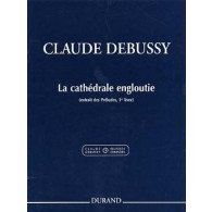 DEBUSSY C. LA CATHEDRALE ENGLOUTIE PIANO