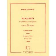 POULENC F. BANALITES DE GUILLAUME APOLINAIRE CHANT PIANO