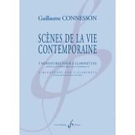 CONNESSON G. SCENES DE LA VIE CONTEMPORAINE CLARINETTES
