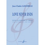 GANDRILLE J.C. LOVE NEVER ENDS ACCORDEON ORGUE