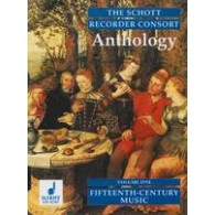 THE SCHOTT RECORDER ANTHOLOGY VOL 1: 15TH CENTURY MUSIC