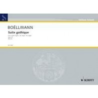 BOELLMANN L. SUITE GOTHIQUE ORGUE