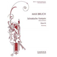 BRUCH M. SCOTTISCHE FANTASIE OP 46 VIOLON