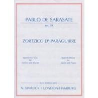 SARASATE P. ZORTZICO D'IPARAGUIRRE OP 39 VIOLON