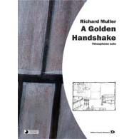 MULLER R. A GOLDEN HANDSHAKE VIBRAPHONE